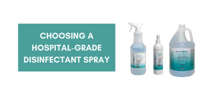 Choosing a hospital-grade disinfectant spray